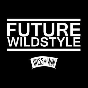 FUTURE WILDSTYLE - Once Again