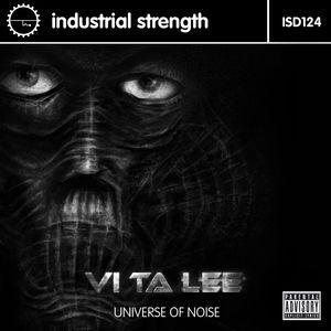 VI TA LEE - Universe Of Noise