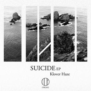 KLOVER HAZE - Suicide EP