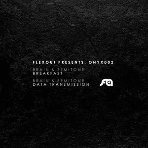 BRAIN/SEMITONE - Flexout Presents/ONYX002
