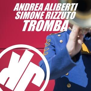 ANDREA ALIBERTI/SIMONE RIZZUTO - Tromba