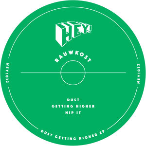 RAUWKOST - Dust Getting Higher EP