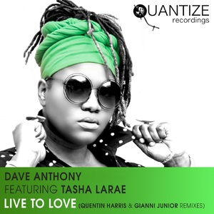 DAVE ANTHONY/TASHA LARAE - Live To Love