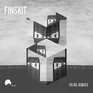 FINSKIT - 120 BXL Remixes