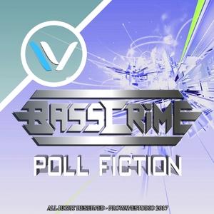BASSCRIME - Poll Fiction