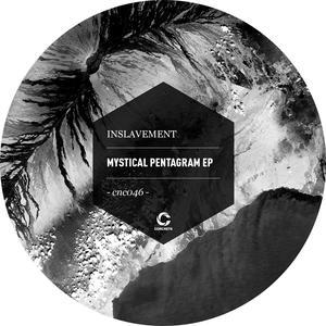 INSLAVEMENT - MYSTICAL PENTAGRAM EP