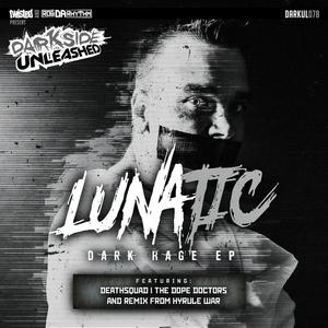 LUNATIC - Dark Rage EP
