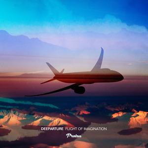 DEEPARTURE - Flight Of Imagination