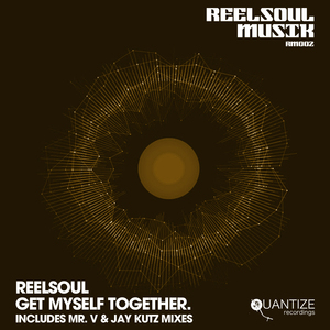 REELSOUL - Get Myself Together