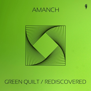 AMANCH - Green Quilt/Rediscovered