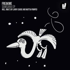 FREAKME - Samsara EP