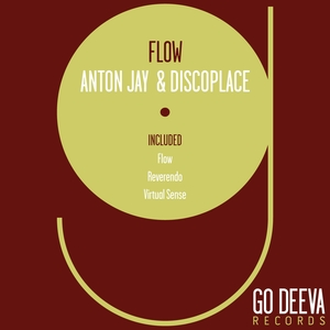 DISCOPLACE/ANTON JAY - Flow