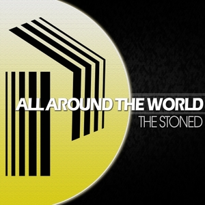 THE STONED - All Around The World