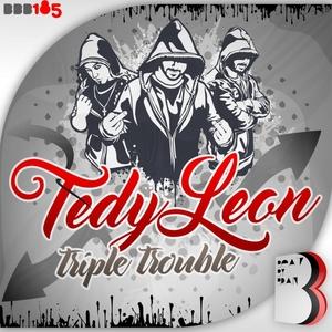 TEDY LEON - Triple Trouble