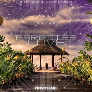BIRAT BITZ/ROLLING STATE - Paradise Love