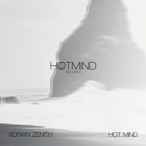 ADRIAN ZENITH - Hot Mind