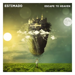 ESTIMADO - The Escape To Heaven