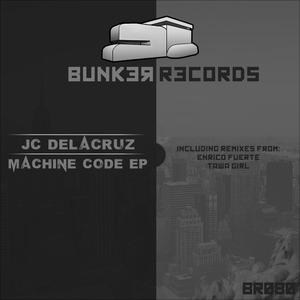 JC DELACRUZ - Machine Code EP