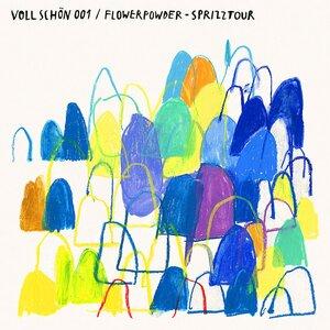 FLOWERPOWDER - Sprizztour