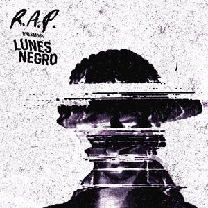 RAP - Lunes Negro