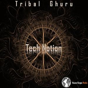 TRIBAL GHURU - Tech Notion