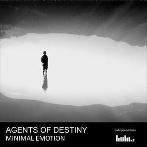 AGENTS OF DESTINY - Minimal Emotion