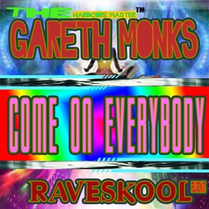 GARETH MONKS - Come On Everybody