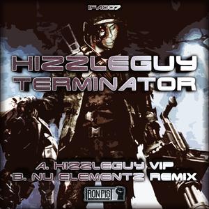 HIZZLEGUY/NU ELEMENTZ - Terminator