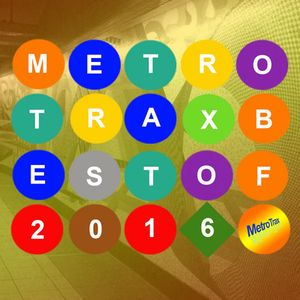 VARIOUS - Best Of Metro Trax 2016