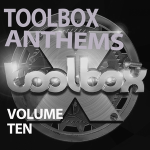 VARIOUS - Toolbox Anthems Vol 10