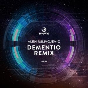 ALEN MILIVOJEVIC - Dementio Remix