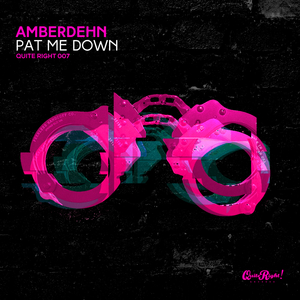 AMBERDEHN - Pat Me Down
