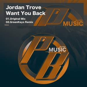 JORDAN TROVE - Want You Back