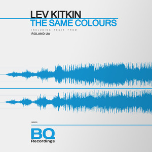 LEV KITKIN - The Same Colours