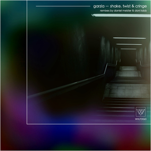 GARZIA - Shake, Twist & Cringe