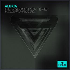 ALURIA - The Wisdom In Our Hertz