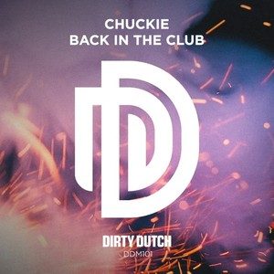 CHUCKIE - Back In The Club