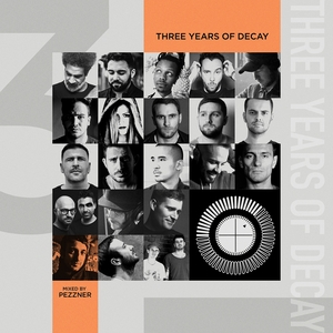 VARIOUS - Three Years Of Decay (unmixed tracks)