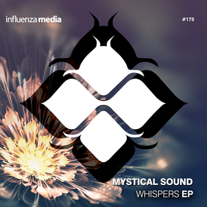 MYSTICAL SOUND - Whispers EP