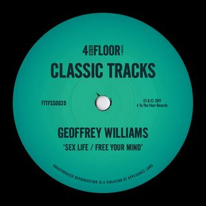 GEOFFREY WILLIAMS - Sex Life / Free Your Mind