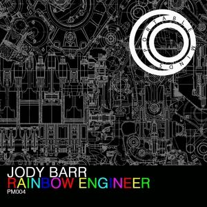 JODY BARR - Rainbow Engineer