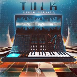 TULK - Sound Machine