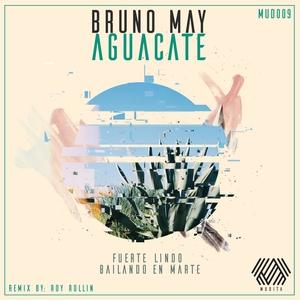 BRUNO MAY & AGUACATE - Fuerte Lindo
