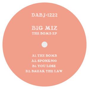 BIG MIZ - The Bomb EP
