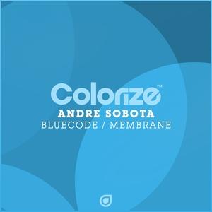 ANDRE SOBOTA - Bluecode/Membrane
