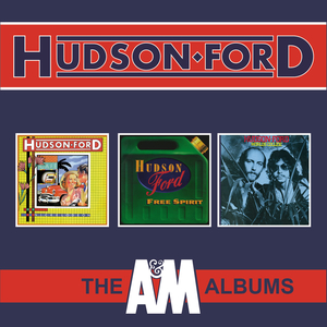 HUDSON-FORD - The A&M Albums
