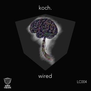 KOCH - Wired