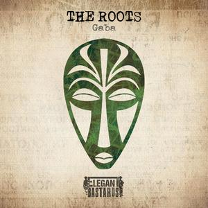 GABA - The Roots