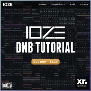 IOZE - DnB Tutorial