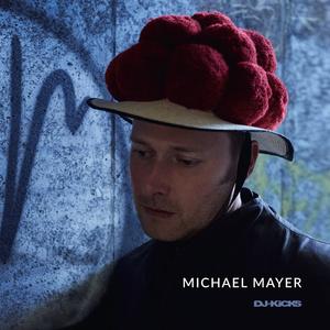 MICHAEL MAYER/VARIOUS - DJ-Kicks (unmixed tracks)
